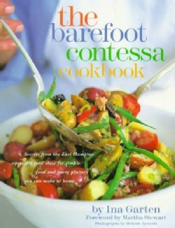 The Barefoot Contessa Cookbook: Secrets from the East Hampton Specialty Food Store for Simple Food and Party Plat... (Hardcover)