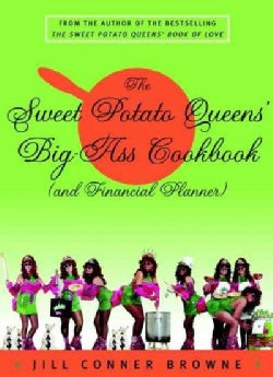 The Sweet Potato Queens' Big-Ass Cookbook (And Financial Planner) (Paperback)