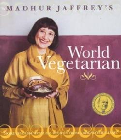 Madhur Jaffrey's World Vegetarian (Paperback)