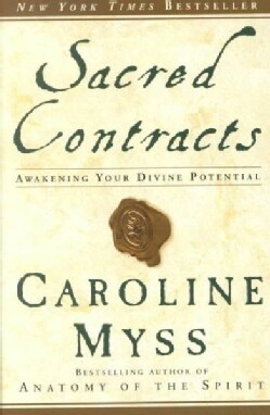 Sacred Contracts: Awakening Your Divine Potential (Paperback)