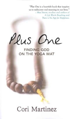 Plus One: Finding God on the Yoga Mat (Paperback)