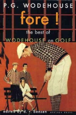 Fore!: The Best of Wodehouse on Golf (Paperback)
