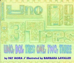 Uno, Dos, Tres/One, Two, Three (Paperback)