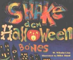 Shake Dem Halloween Bones (Paperback)