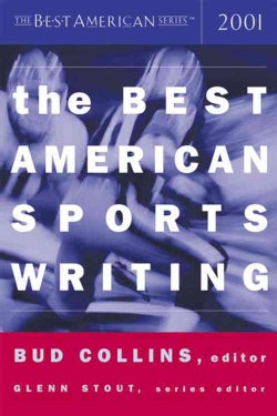 The Best American Sports Writing 2001 (Paperback)