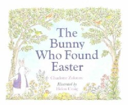 The Bunny Who Found Easter (Paperback)