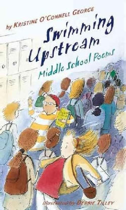 Swimming Upstream: Middle School Poems (Hardcover)