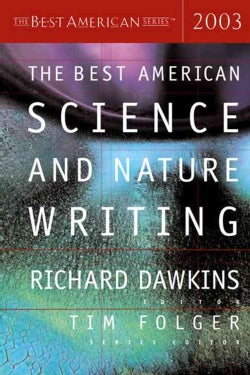The Best American Science and Nature Writing 2003 (Paperback)