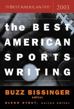 The Best American Sports Writing 2003 (Paperback)