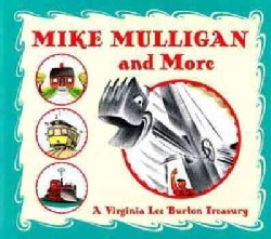Mike Mulligan and More: A Virginia Lee Burton Treasury (Hardcover)