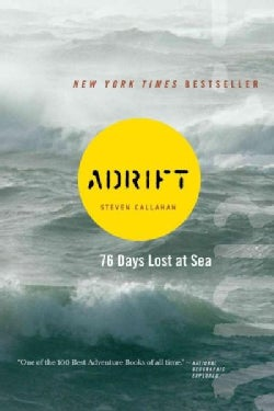 Adrift: Seventy-Six Days Lost at Sea (Paperback)