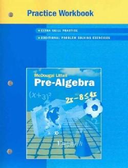 Pre-algebra, Grades 6-9 Practice Workbook: Mcdougal Littell Pre-algebra (Paperback)