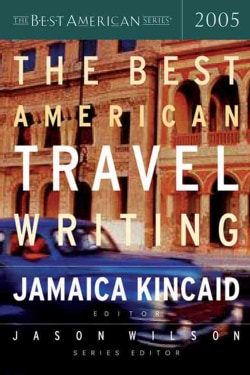 The Best American Travel Writing 2005 (Paperback)