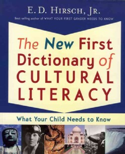 The New First Dictionary of Cultural Literacy: What Your Child Needs to Know (Paperback)