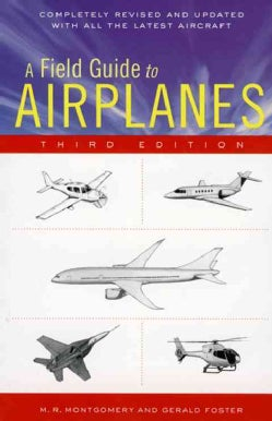 A Field Guide to Airplanes Of North America (Paperback)