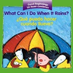 What Can I Do When It Rains?/Que Puedo Hacer Cuando Llueve (Board book)