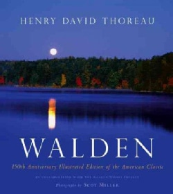 Walden: The 150th Anniversary Illustrated Edition of the American Classic (Hardcover)