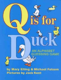 Q Is for Duck: An Alphabet Guessing Game (Paperback)