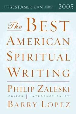 The Best American Spiritual Writing 2005 (Paperback)