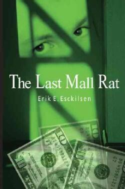 The Last Mall Rat (Paperback)