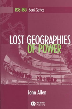 Lost Geographies of Power (Paperback)