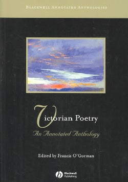Victorian Poetry: An Annotated Anthology (Paperback)