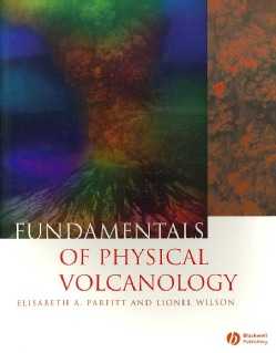 Fundamentals of Physical Volcanology (Paperback)