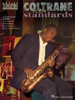 Coltrane Plays Standards: Soprano and Tenor Saxophone (Paperback)