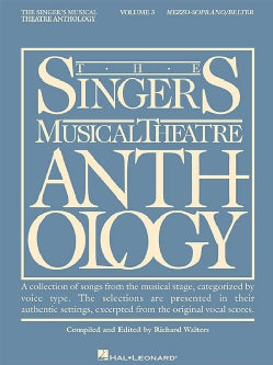 The Singer's Musical Theatre Anthology: Mezzo-Soprano/Belter (Paperback)