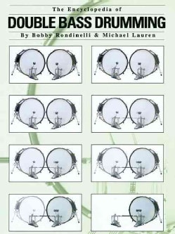 The Encyclopedia of Double Bass Drumming (Paperback)