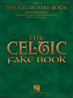 The Celtic Fake Book: C Edition (Paperback)