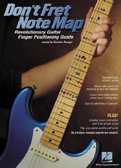 Don't Fret Note Map: Revolutionary Guitar Finger Positioning Guide (Paperback)