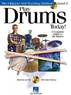 Play Drums Today, Level 2: A Complete Guide to the Basics