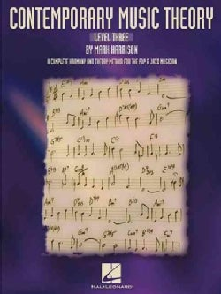 Contemporary Music Theory: Level 3 A Complete Harmony and Theory Method Pop and Jazz Musician (Paperback)
