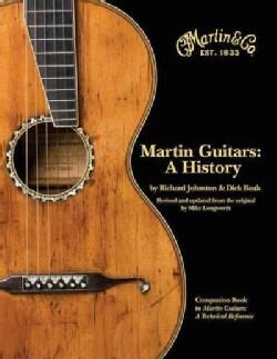 Martin Guitars: A History (Hardcover)