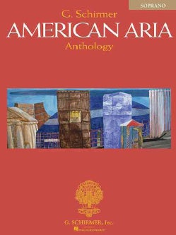 The G. Schirmer American Aria Anthology (Paperback)
