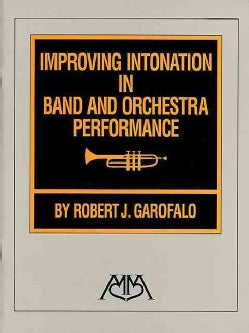 Improving Intonation in Band and Orchestra Performance (Paperback)