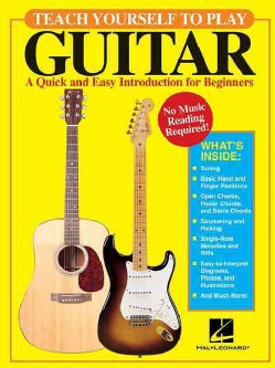 Teach Yourself to Play Guitar: A Quick And Easy Introduction for Beginners (Paperback)