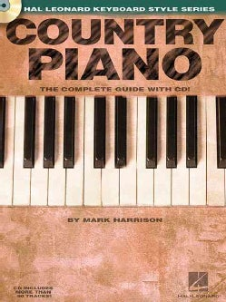 Country Piano: The Complete Guide With CD!