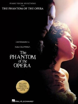The Phantom of the Opera: Piano Vocal Selections from The Block Buster Movie (Paperback)