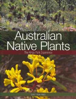 Australian Native Plants: The Kings Park Experience (Paperback)