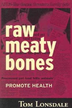 Raw Meaty Bones: Promote Health (Paperback)