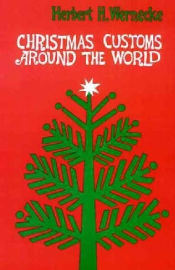 Christmas Customs Around the World (Paperback)
