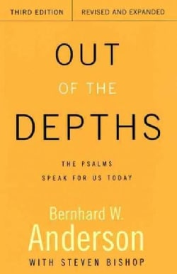 Out of the Depths: The Psalms Speak for Us Today (Paperback)