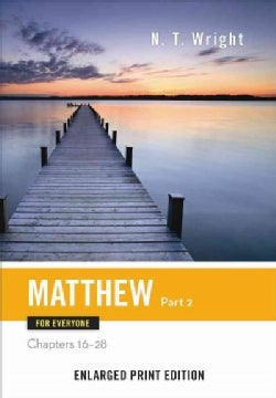 Matthew for Everyone: Chapters 16-28 (Paperback)