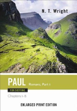 Paul for Everyone: Romans - Chapters 1-8 (Paperback)