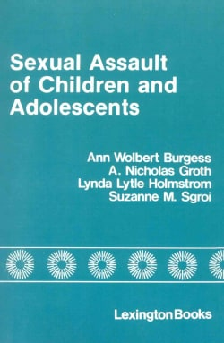 Sexual Assault of Children and Adolescents (Paperback)