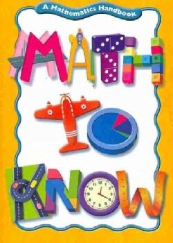 Math to Know: A Mathematics Handbook (Paperback)