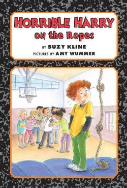 Horrible Harry on the Ropes (Hardcover)