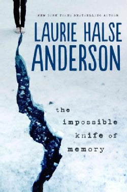 The Impossible Knife of Memory (Hardcover)
